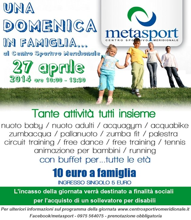 Una domenica in famiglia...con Metasport: giornata multi attività dove tutti potranno fare attività sportive. Incasso impiegato per scopi sociali